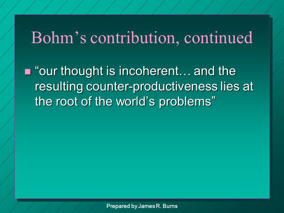 Bohm's contribution, continued