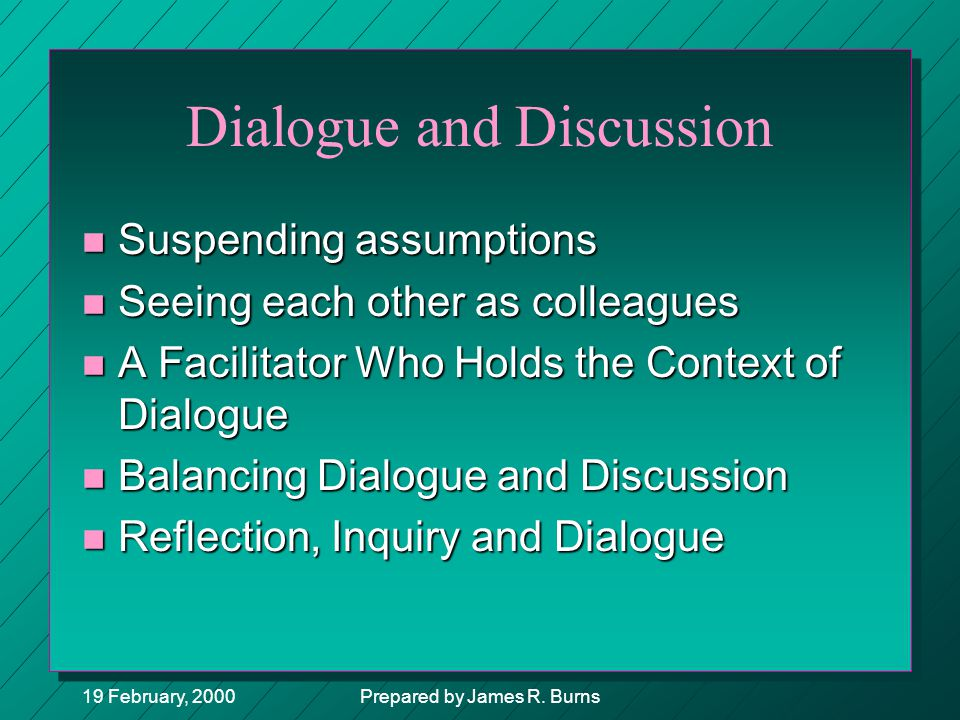 Dialogue and Discussion