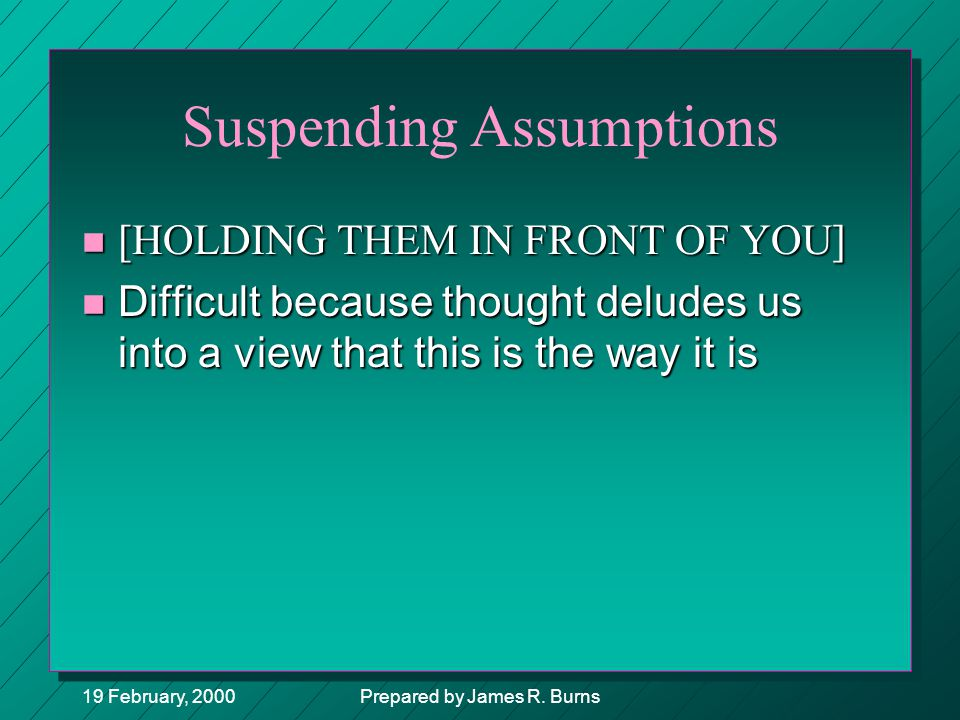 Suspending Assumptions