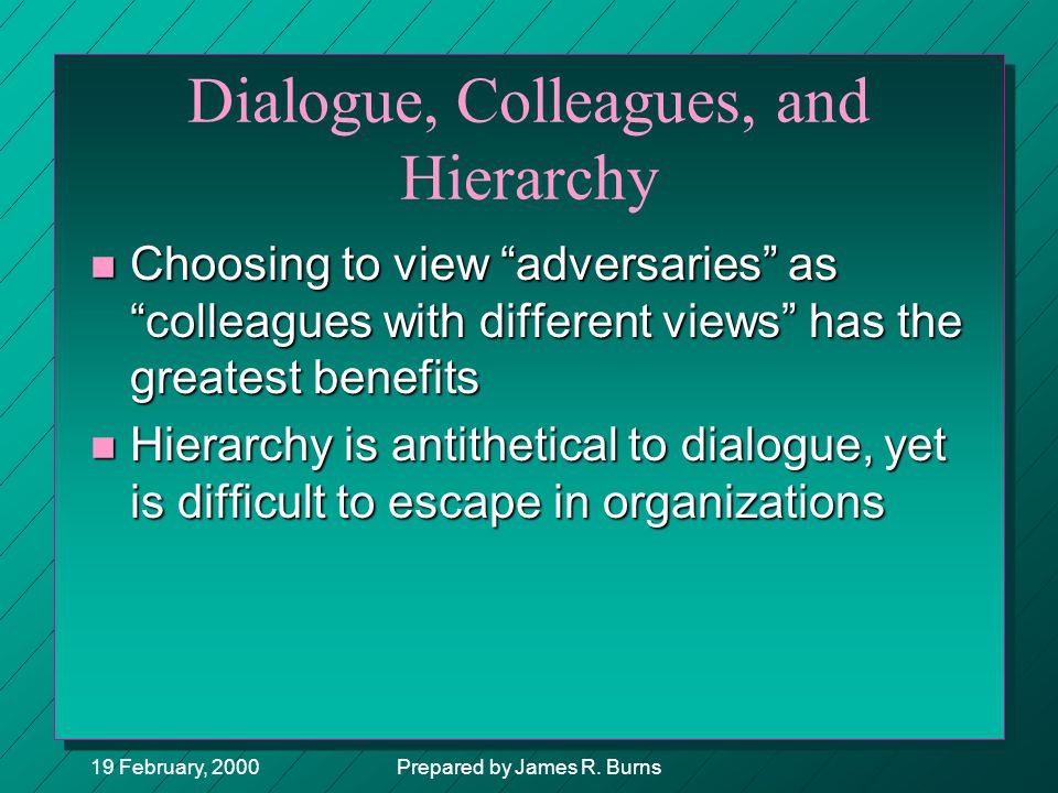 Dialogue, Colleagues, and Hierarchy