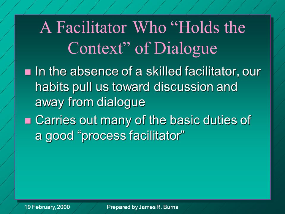 A Facilitator Who Holds the Context of Dialogue