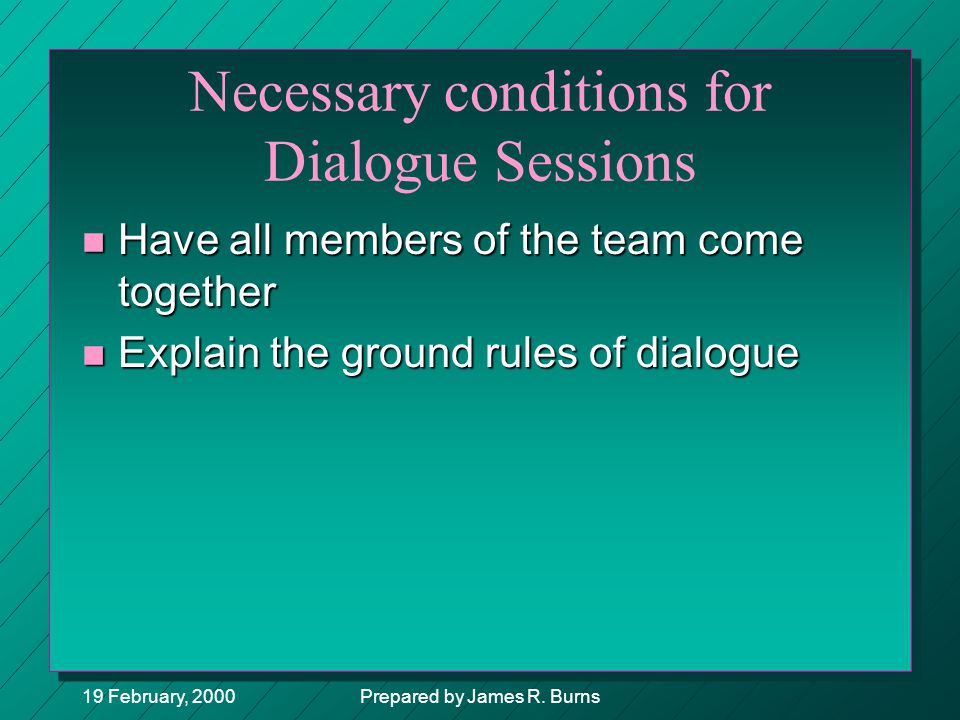 Necessary conditions for Dialogue Sessions
