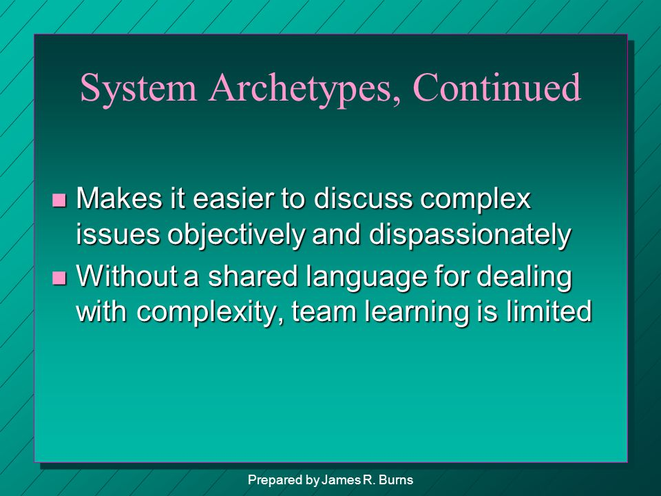 System Archetypes, Continued