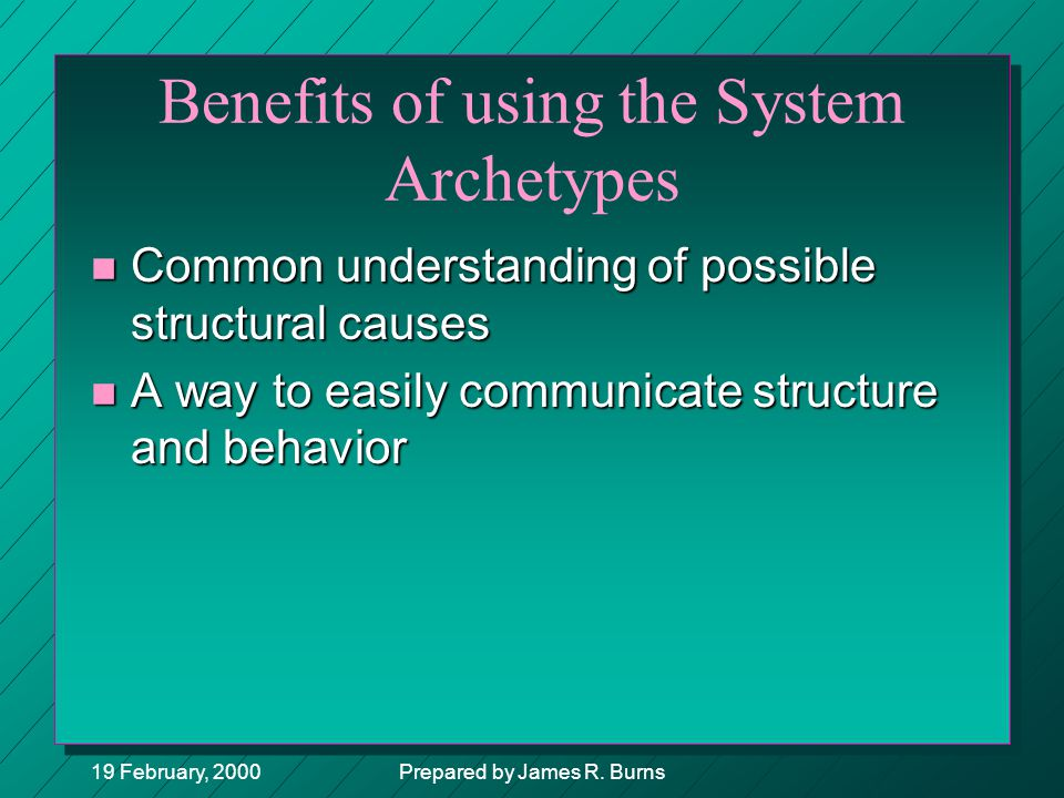 Benefits of using the System Archetypes