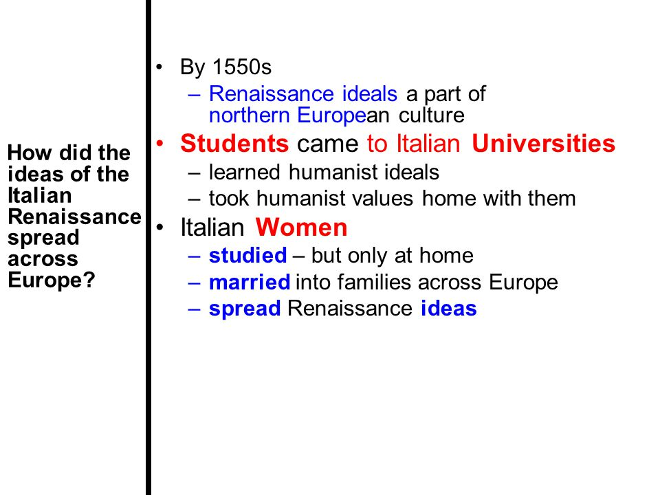 renaissance ideals of humanism are expressed The values and ideals popular during the european renaissance can be described by the term secular humanism: secular, meaning not religious and humanism, meaning placing the study and progress of human nature at the center of interests the rise of humanism during the renaissance can be seen in paintings created by renaissance artists.