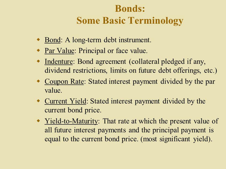 Bonds: Some Basic Terminology