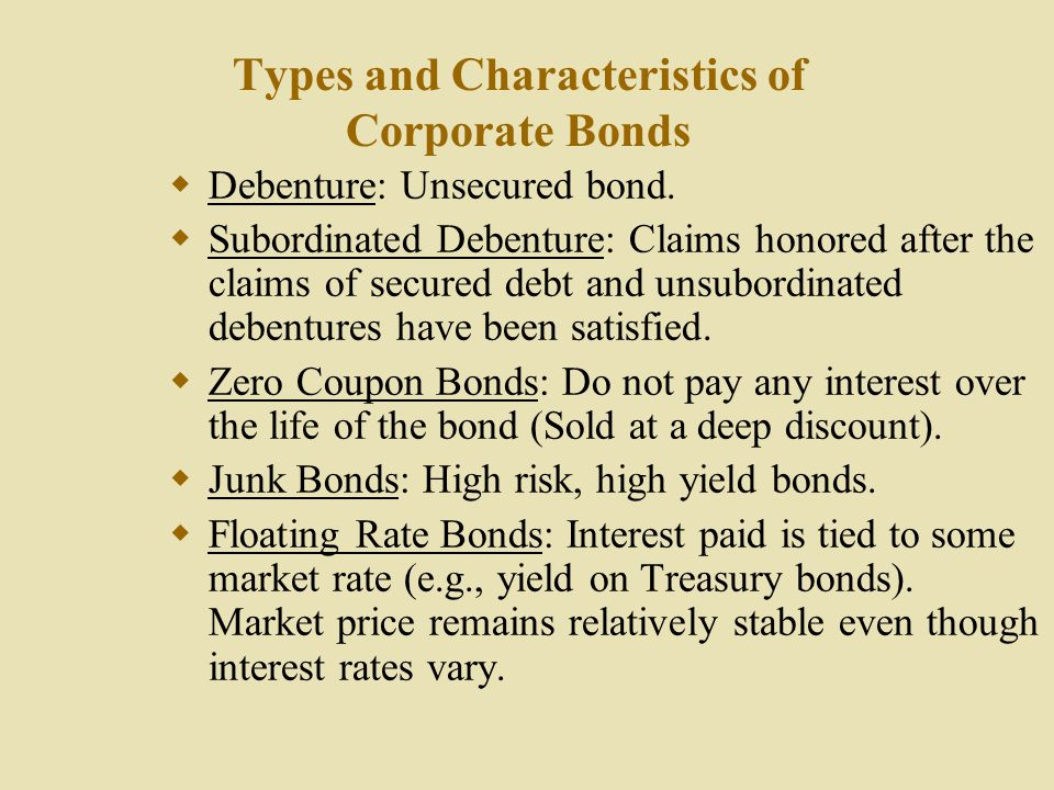 Types and Characteristics of Corporate Bonds
