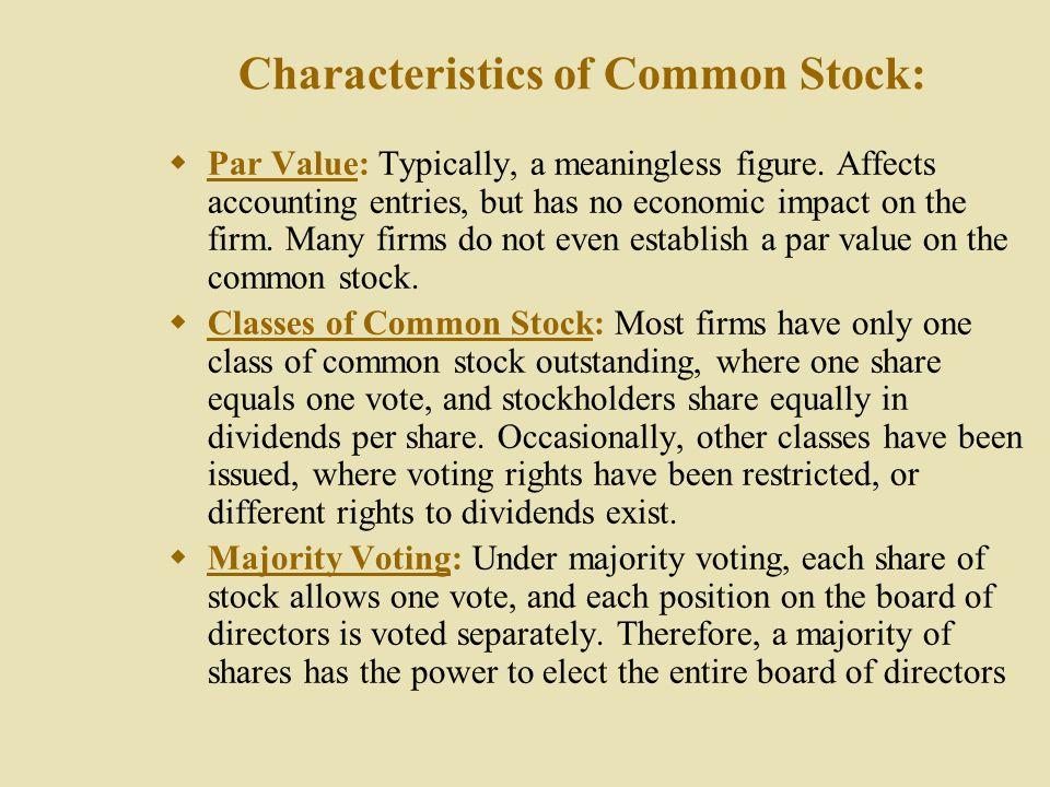 Characteristics of Common Stock: