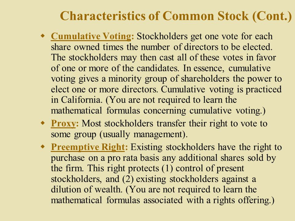 Characteristics of Common Stock (Cont.)