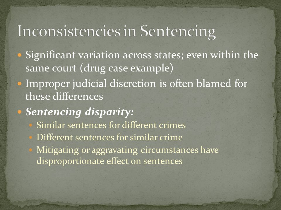Inconsistencies in Sentencing