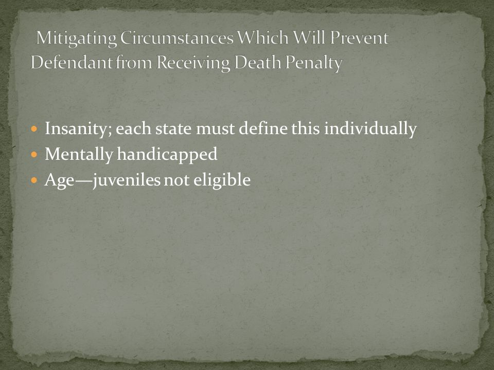 Mitigating Circumstances Which Will Prevent Defendant from Receiving Death Penalty