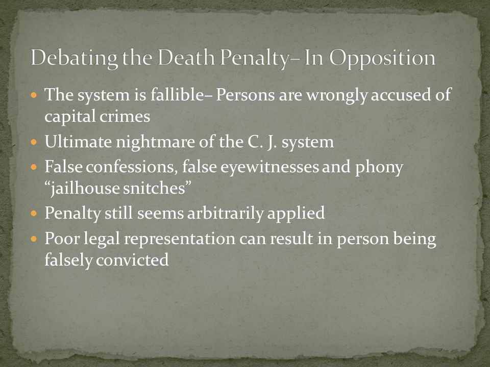 Debating the Death Penalty– In Opposition