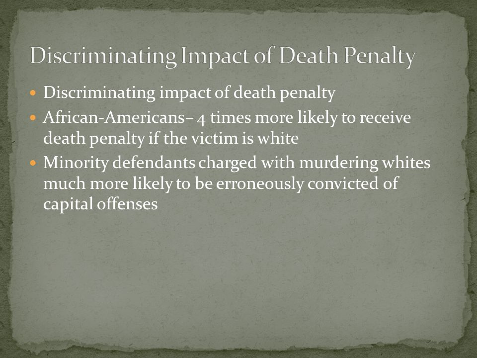 Discriminating Impact of Death Penalty