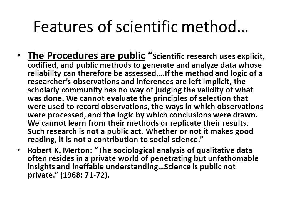 Features of scientific method…