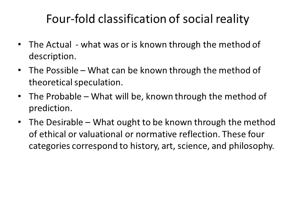 Four-fold classification of social reality