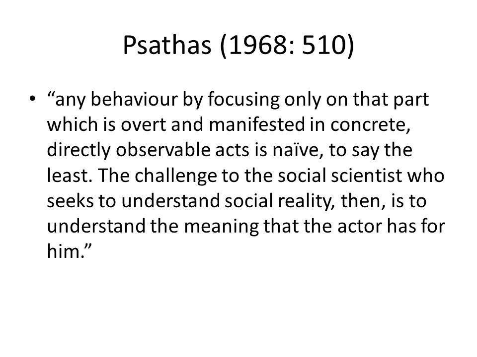 Psathas (1968: 510)