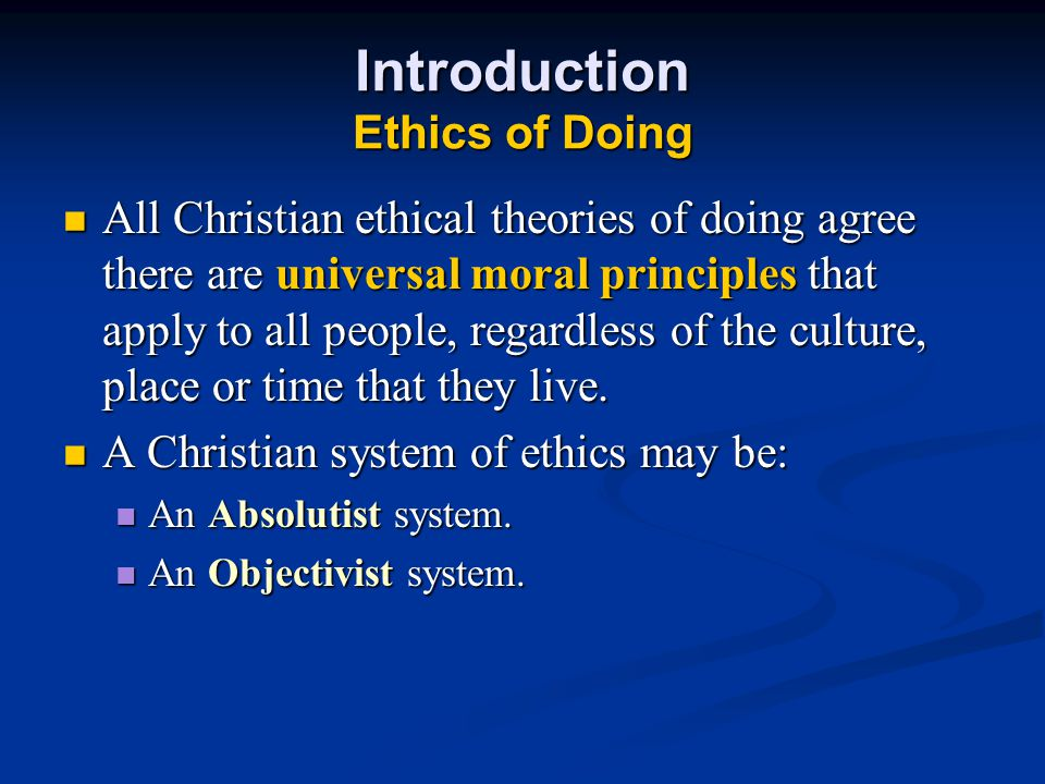 Introduction Ethics of Doing