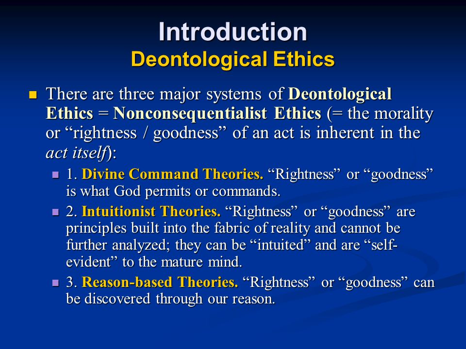 Introduction Deontological Ethics