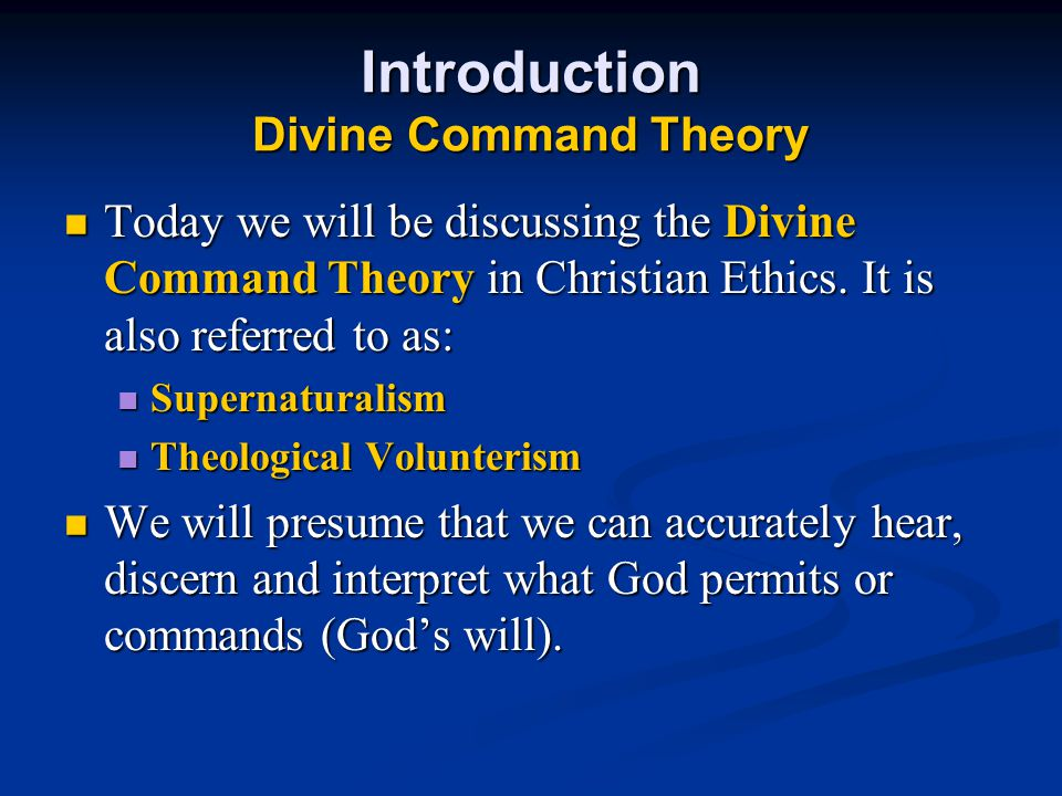 Introduction Divine Command Theory