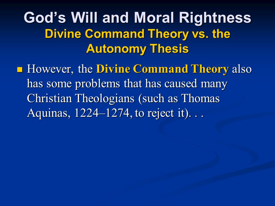 God's Will and Moral Rightness Divine Command Theory vs