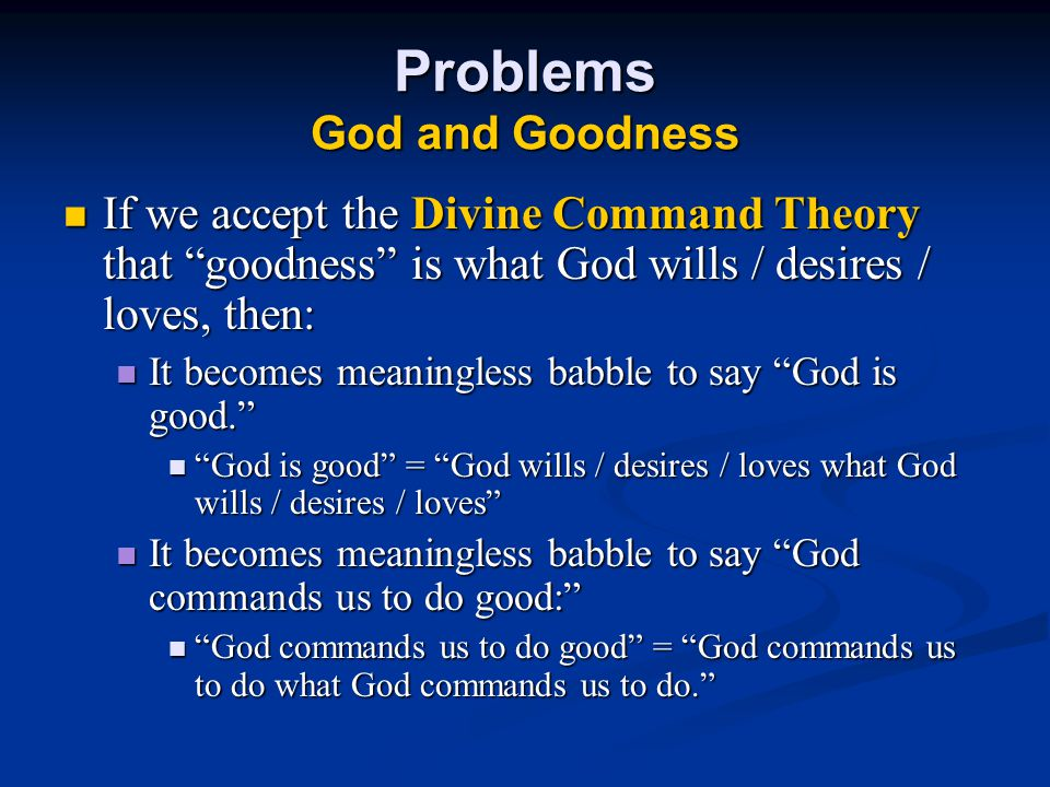 Problems God and Goodness