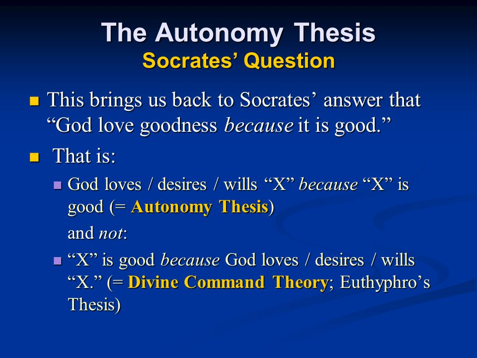 The Autonomy Thesis Socrates' Question