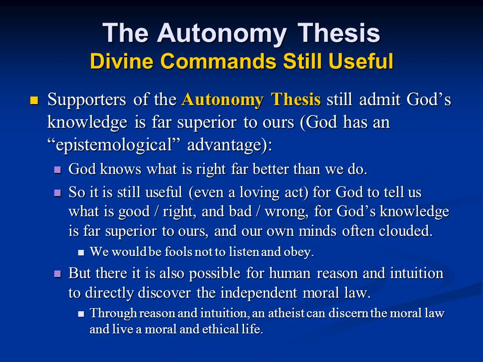The Autonomy Thesis Divine Commands Still Useful