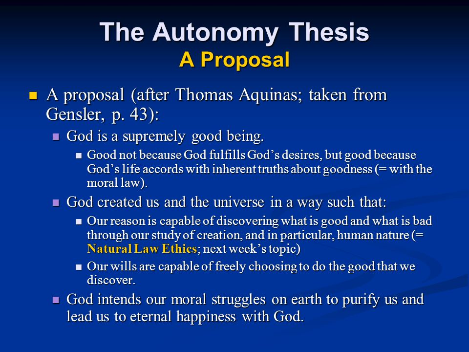 The Autonomy Thesis A Proposal