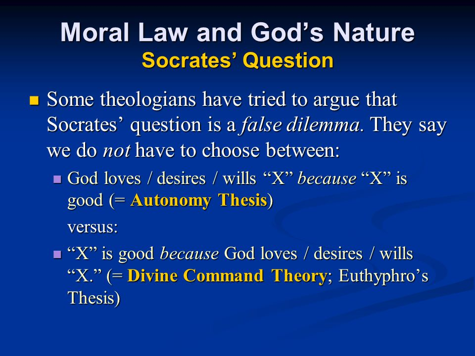 Moral Law and God's Nature Socrates' Question