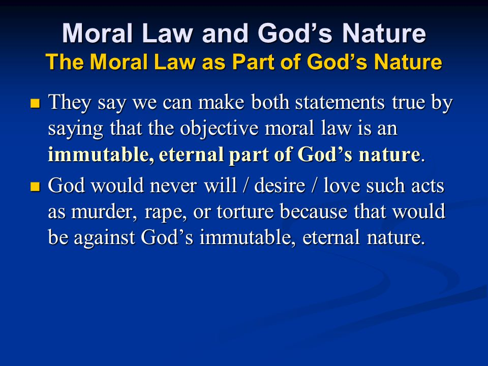Moral Law and God's Nature The Moral Law as Part of God's Nature