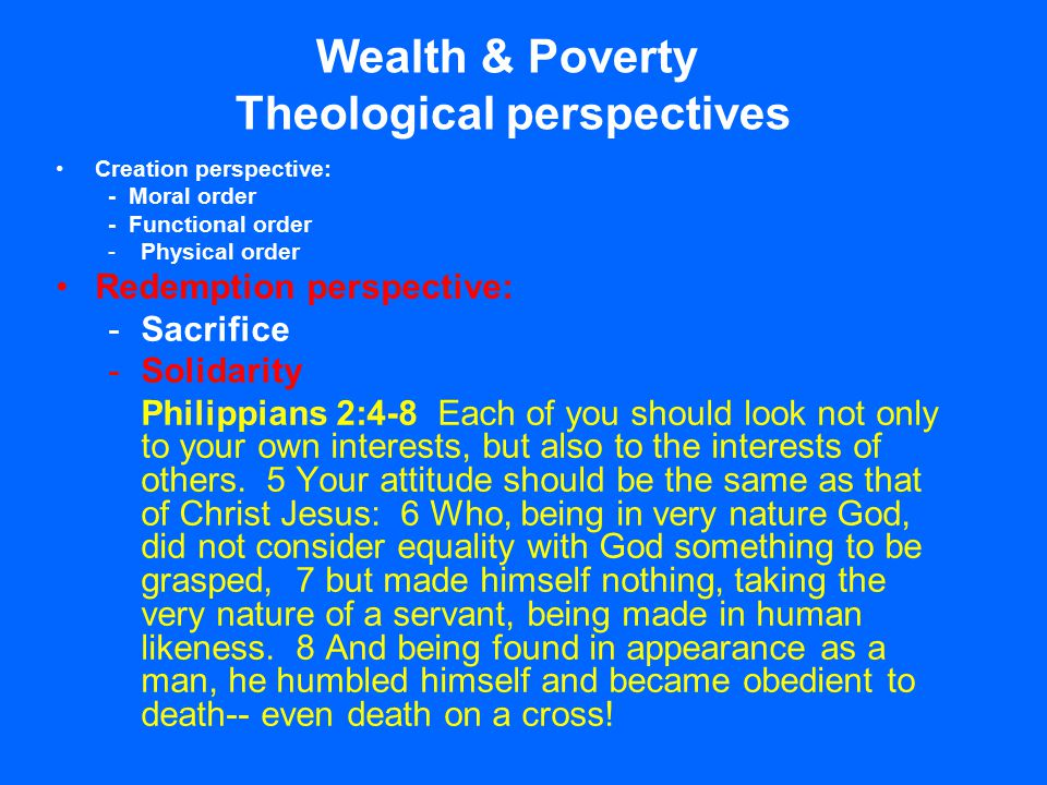 Wealth & Poverty Theological perspectives