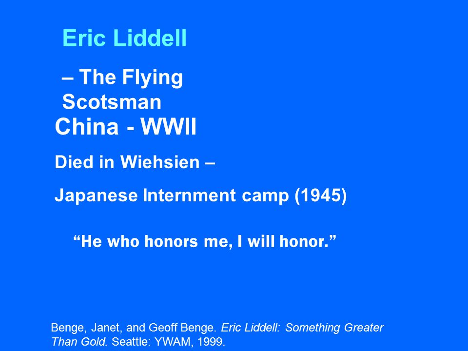 Eric Liddell China - WWII – The Flying Scotsman Died in Wiehsien –