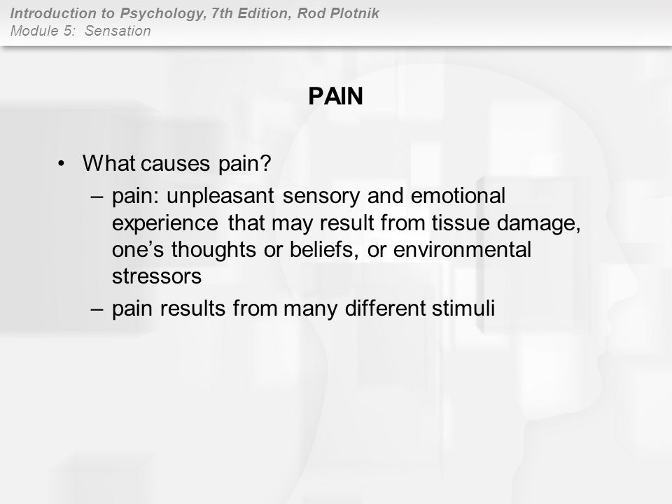 PAIN What causes pain
