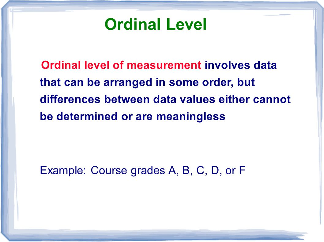 Ordinal Level