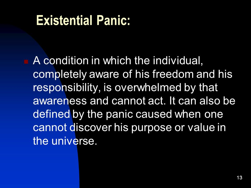 Existential Panic: