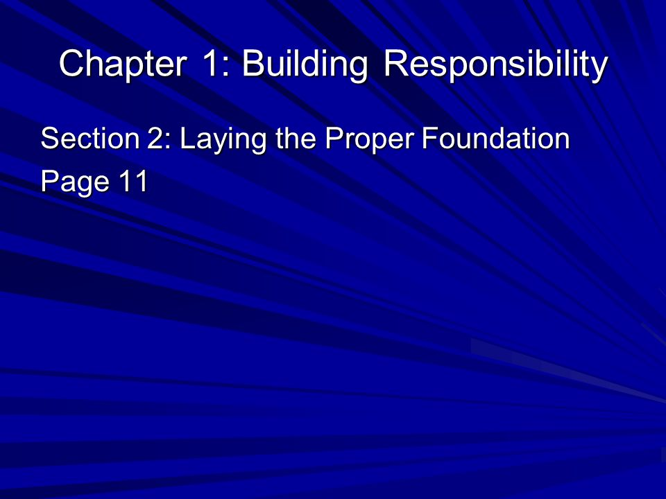 Chapter 1: Building Responsibility