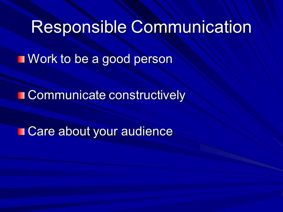 Responsible Communication