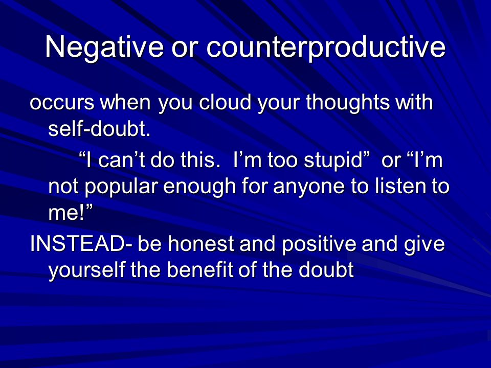 Negative or counterproductive