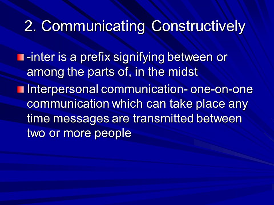 2. Communicating Constructively