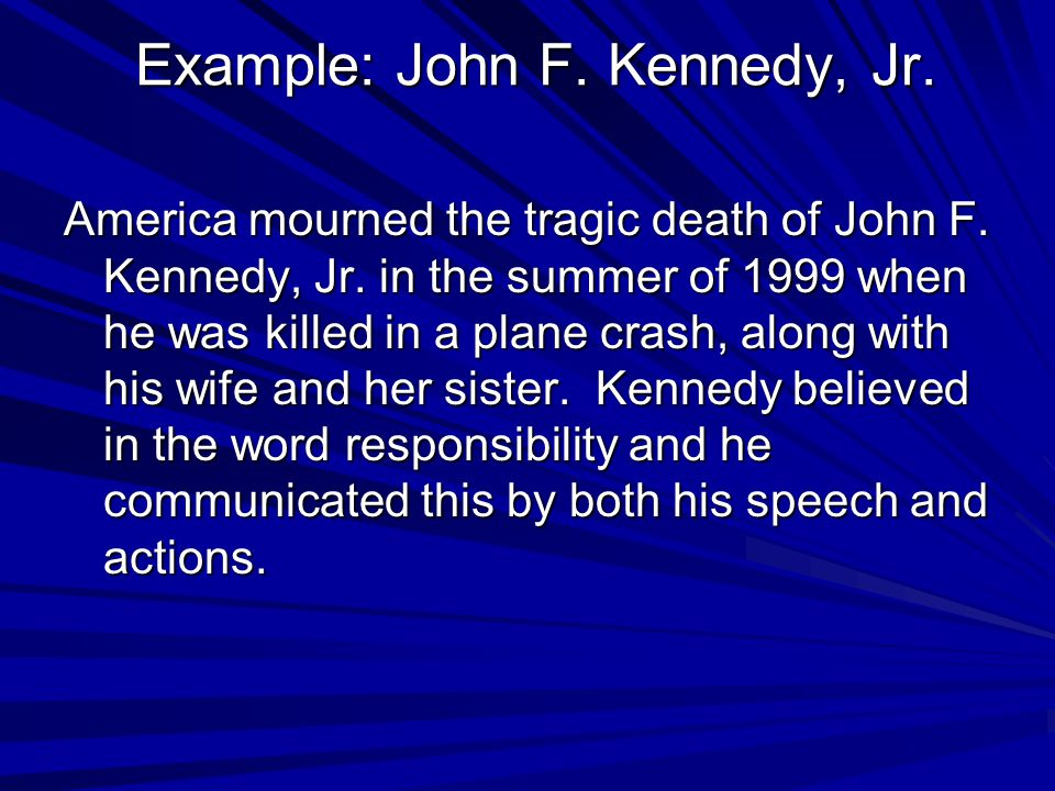Example: John F. Kennedy, Jr.