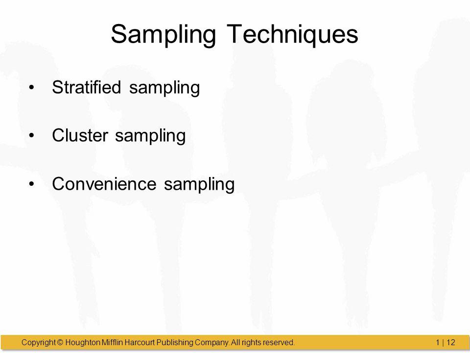 Sampling Techniques Stratified sampling Cluster sampling