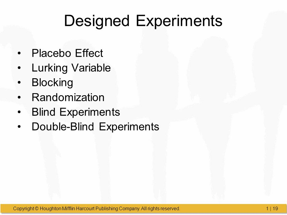 Designed Experiments Placebo Effect Lurking Variable Blocking