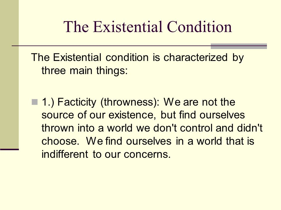 The Existential Condition