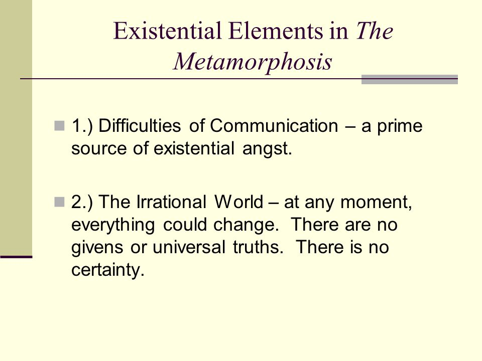 Existential Elements in The Metamorphosis