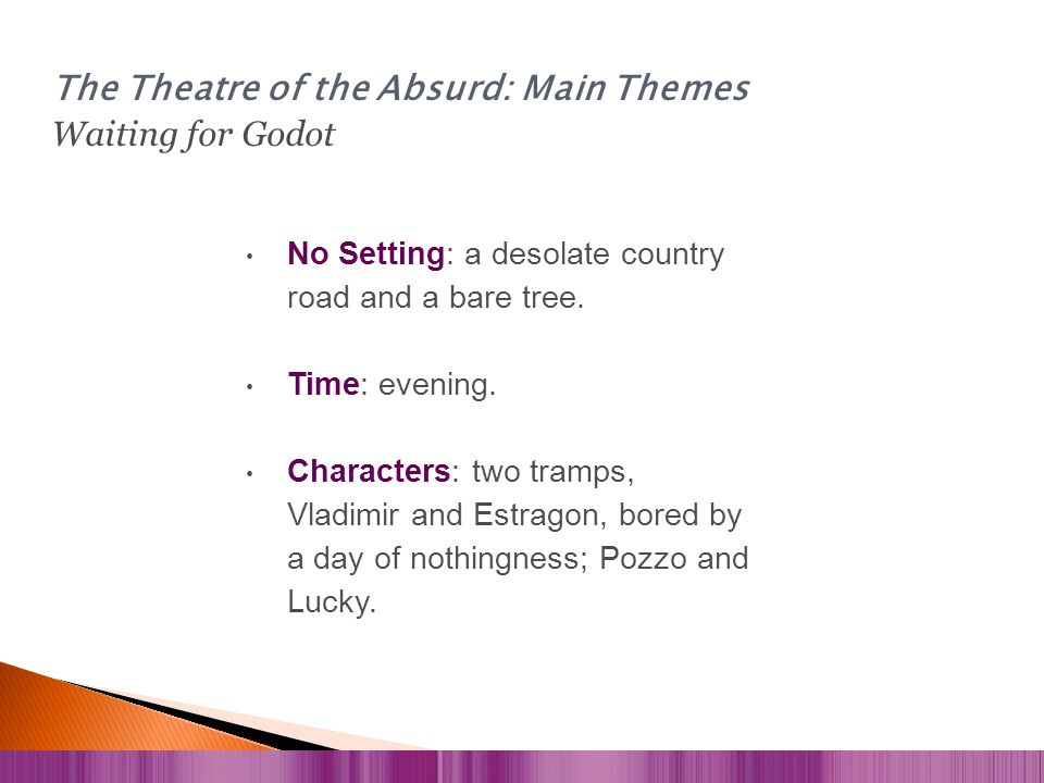The Theatre of the Absurd: Main Themes Waiting for Godot