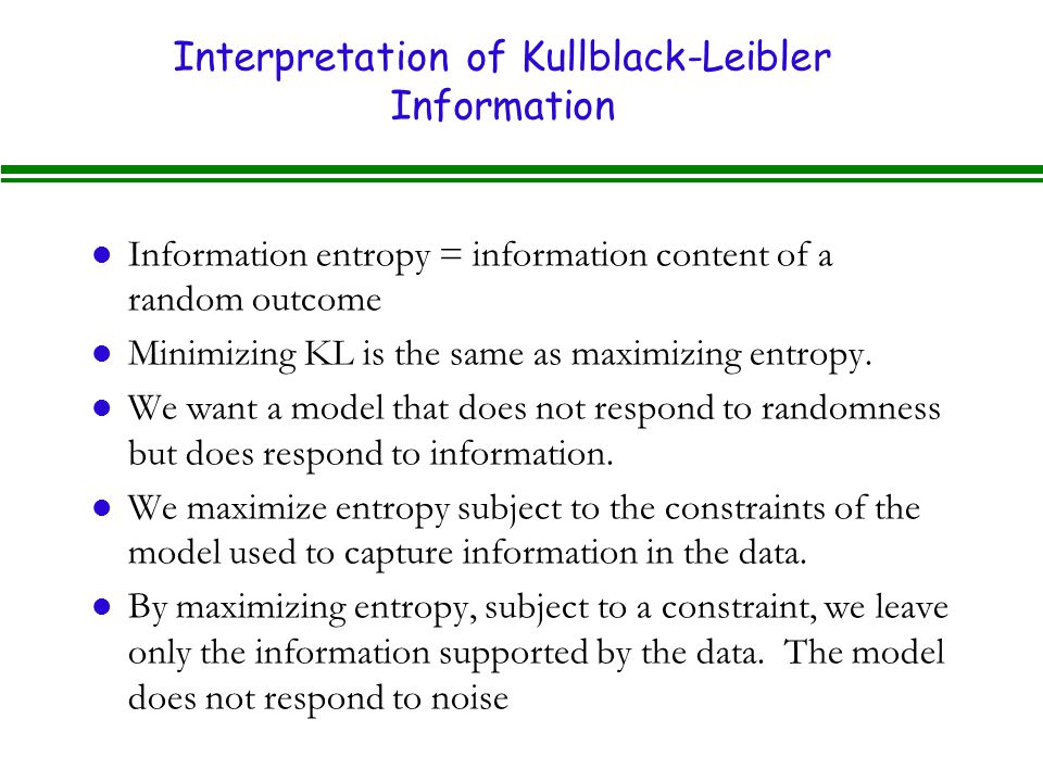 Interpretation of Kullblack-Leibler Information