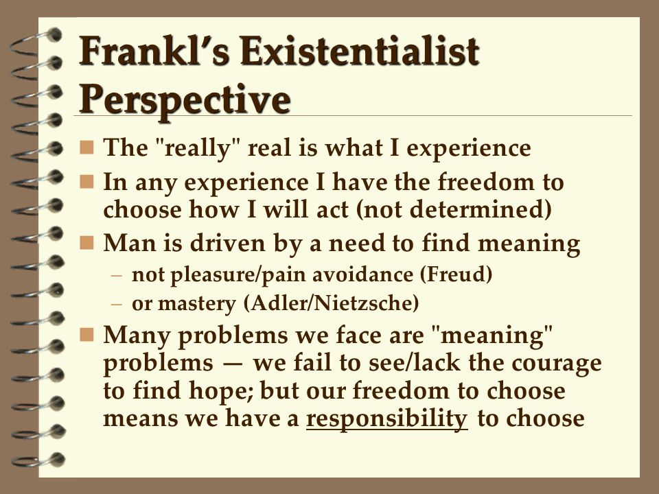 Frankl's Existentialist Perspective