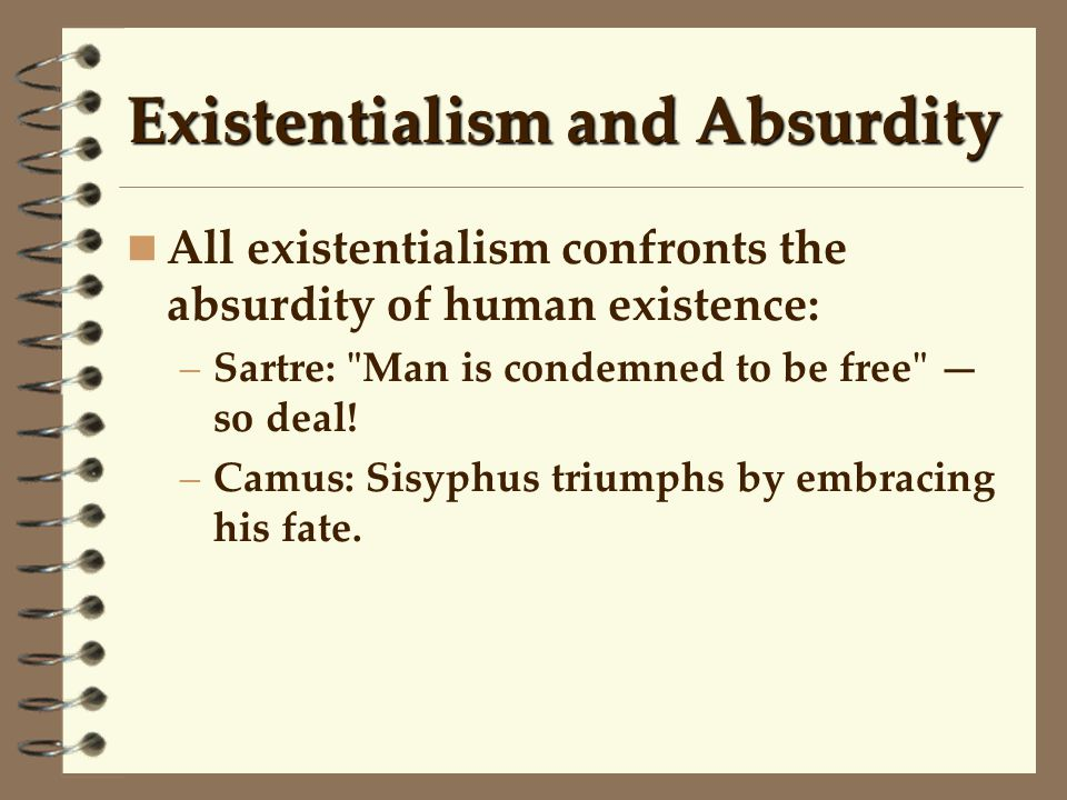 Existentialism and Absurdity