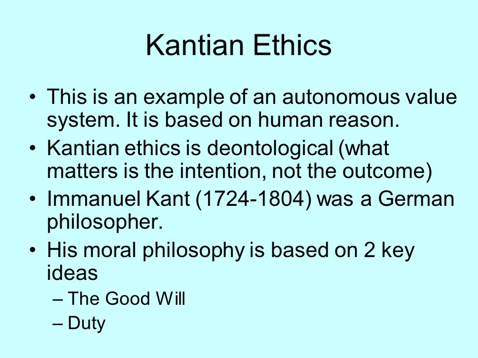 kant ethics Virtue ethics states that character matters above all else living an ethical life, or acting rightly, requires developing and demonstrating the virtues of courage.