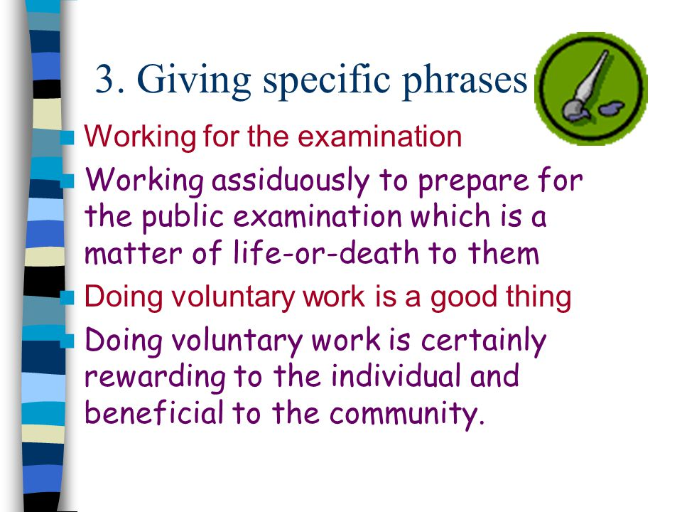 3. Giving specific phrases